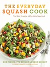 The Everyday Squash Cook (eBook): The Most Versatile & Affordable Superfood