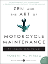 Zen and the Art of Motorcycle Maintenance (eBook): An Inquiry Into Values