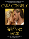 The Wedding Favor (MP3): Save the Date Series, Book 2