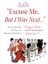 """Excuse Me, But I Was Next..."" (MP3): How to Handle the Top 100 Manners Dilemmas"