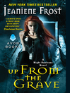 Up From the Grave (eBook): A Night Huntress Novel