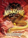 Dragon on Trial (eBook): The Menagerie Series, Book 2