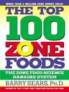 The Top 100 Zone Foods (eBook): The Zone Food Science Ranking System