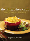 The Wheat-Free Cook (eBook): Gluten-Free Recipes for Everyone