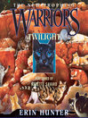 Twilight (MP3): Warriors: The New Prophecy Series, Book 5