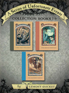 A Series of Unfortunate Events Collection (eBook): A Series of Unfortunate Events Series, Books 7-9