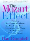 The Mozart Effect (eBook): Tapping the Power of Music to Heal the Body, Strengthen the Mind, and Unlock the Creative Spirit