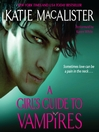 A Girl's Guide to Vampires (MP3): Dark Ones Series, Book 1