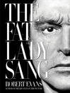 The Fat Lady Sang (eBook)