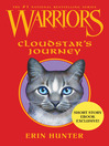 Cloudstar's Journey (eBook): Warriors: Novella Series, Book 3