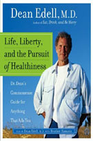 Life, Liberty, and the Pursuit of Healthiness (MP3): Dr. Dean's Straight-Talk Answers to Hundreds of Your Most Pressing Health Questions