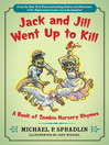 Jack and Jill Went Up to Kill (eBook)