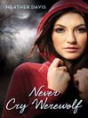 Never Cry Werewolf (eBook)