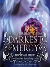 Darkest Mercy (MP3): Wicked Lovely Series, Book 5
