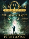 The Colossus Rises (MP3): Seven Wonders Series, Book 1