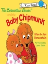 The Berenstain Bears and the Baby Chipmunk (MP3)