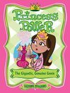 The Gigantic, Genuine Genie (eBook): Princess Power Series, Book 6