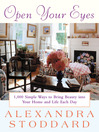 Open Your Eyes (eBook): 1,000 Simple Ways To Bring Beauty Into Your Home And Life Each Day