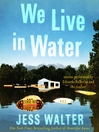 We Live in Water (MP3)