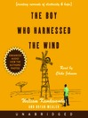The Boy Who Harnessed the Wind (MP3): Creating Currents of Electricity and Hope