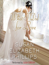 What I Did for Love (MP3): A Novel