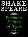Pericles, Prince of Tyre (eBook): A Comedy