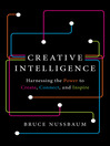 Creative Intelligence (eBook): Harnessing the Power to Create, Connect, and Inspire