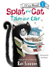 Splat the Cat Takes the Cake (MP3)