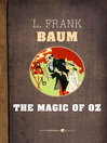 The Magic of Oz (eBook): Oz Series, Book 13