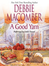 A Good Yarn (MP3): Blossom Street Series, Book 2