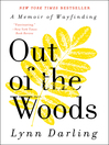 Out of the Woods (eBook): A Memoir of Wayfinding