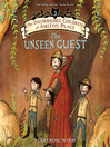 The Unseen Guest (MP3): The Incorrigible Children of Ashton Place Series, Book 3