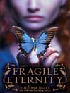 Fragile Eternity (eBook): Wicked Lovely Series, Book 3