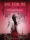 Die for Me (MP3): Die for Me Series, Book 1