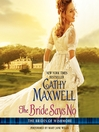 The Bride Says No (MP3): Brides of Wishmore Series, Book 1