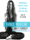 Fierce Medicine (MP3)
