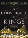 A Conspiracy of Kings (eBook): Attolia Series, Book 4