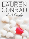 L. A. Candy (eBook): L. A. Candy Series, Book 1