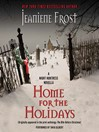 Home for the Holidays (MP3): Night Huntress World Series, Book 6