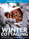 Winter Cottaging (eBook): How to enjoy your cottage all year round