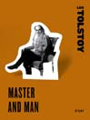 "Master and Man (eBook): A Selection from ""Family Happiness"""