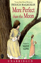 More Perfect Than the Moon (MP3): Sarah, Plain and Tall Saga, Book 4