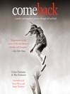 Come Back (MP3): A Mother and Daughter's Journey Through Hell and Back