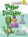 Digger the Dinosaur and the Cake Mistake (MP3)