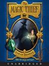 The Magic Thief (MP3): The Magic Thief Series, Book 1