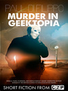 Murder in Geektopia (eBook): Short Story