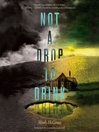 Not a Drop to Drink (MP3): Not a Drop to Drink Series, Book 1