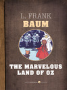 The Marvelous Land of Oz (eBook): Oz Series, Book 2