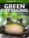 Green Cottaging (eBook): How to preserve the cottage environment