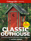 Classic Outhouse (eBook): Full plans for the ultimate outdoor throne